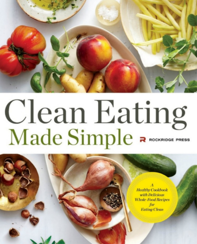clean eating made simple cookbook