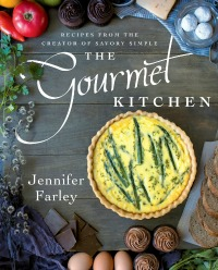 jennifer farley the gourmet kitchen cookbook